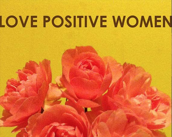 Love Positive Women